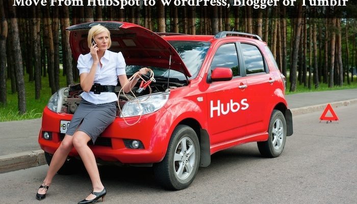 How to Move From HubSpot to WordPress, Blogger, Tumblr or di!p