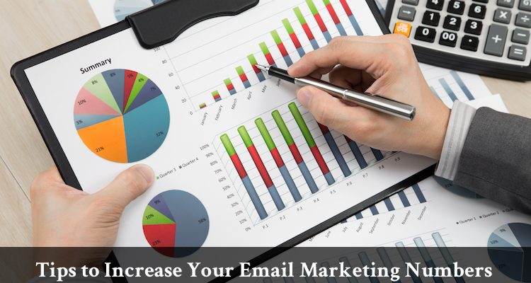Tips to Increase Your Email Marketing Numbers