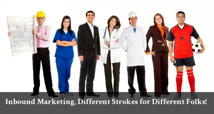 Inbound Marketing, Different Strokes for Different Folks!