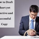 How to Draft Short yet Effective & Successful Copywriting